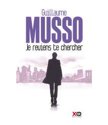 "The Novel ""Coming Back to Look for You"" by the French Novelist Guillaume Musso"