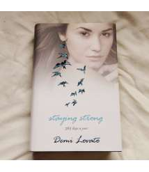 """The Book ""Staying Strong 365 Days a Year by the writer Demi Lovato"